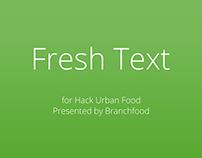 Fresh Text: Urban Food Hackathon Grand Prize