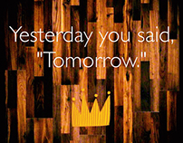 "Meme: Yesterday you said, ""Tomorrow."""