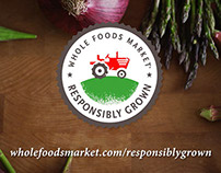 Whole Foods Market - Responsibly Grown
