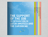 The Support of the IDB to Integration in Latin America