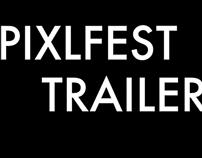 pixlfest trailer