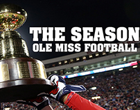 The Season: Ole Miss Football  2014: No. 4 Miss State