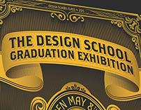 The Design School Graduation Exhibition