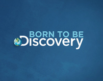 BORN TO BE DISCOVERY