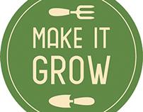 Make it Grow