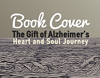 Book Cover // The Gift of Alzheimer's