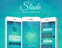 Slade quality mobile user interface