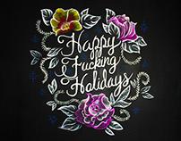 Happy Fucking Holidays