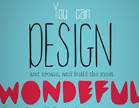You can design...