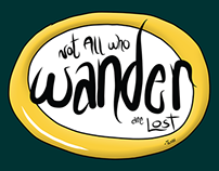 """Not All Who Wander Are Lost"" Fine Art Prints"