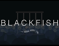 Blackfish Title Sequence