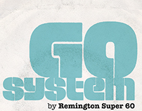 Remington Super 60. Go System Go!