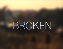 Film title treatment and trailer graphics for 'Broken'