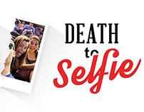 Death to Selfie - Series Artwork