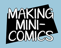 Making Mini-Comics