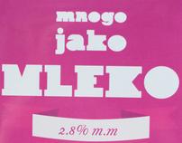 Milk- mnogo JAKO mleko