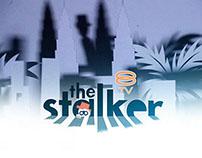 THE STALKER (8TV)