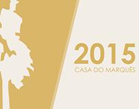 Video Casa do Marquês 2015