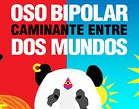 Oso Bipolar: Caminante entre dos mundos