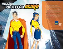 Itaú Seguros - Missão Proteção Agora - Campaign