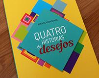 Quatro Histórias de Desejos book