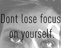 "Poster ""Dont lose focus on yourself."""