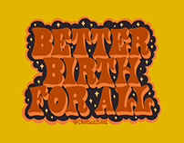 Better Birth for All