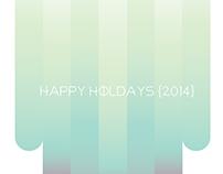 Happy Holidays {2014}