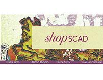 ShopSCAD Window Display Proposal: Spring Quarter 2013