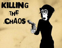 Killing the Chaos