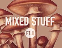 Mixed Stuff pt. II