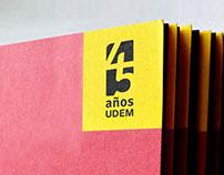 UDEM 45 Anniversary