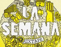 LA SEMANA Mixtape