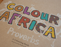 Colour Africa Proverbs. A Colouring Book