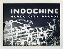 INDOCHINE. Black City Parade. Extraits.