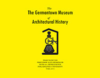 The Germantown Museum of Architectural History