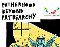 Fatherhood beyond patriarchy/Projek Dialog/AFG 2016