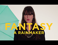 A Rainmaker / Fantasy