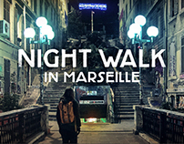 Night Walk in Marseille