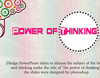 Power Of Thinking , PowerPoint Slides Design