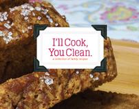 I'll Cook, You Clean Cookbook