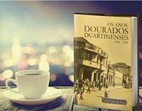 """Book cover - """"Os Anos Dourados Duartineneses - 1949/59"""""""