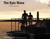 The Epic Wave - Attefallshus