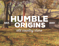 Humble Origins l Old Country Store