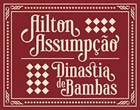 Ailton Assumpção | Dinastia de Bambas