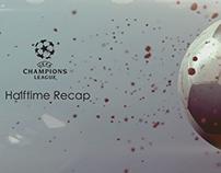 Champions League Halftime TV Spot