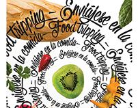 Enviájese en la comida - Food Tripping