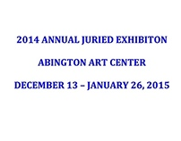 2014 Annual Juried Show, Abington Art Center