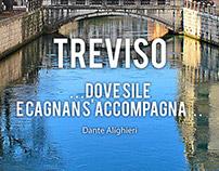 TREVISO Dove Sile e Cagnan s'accompagna-Dante Alighieri