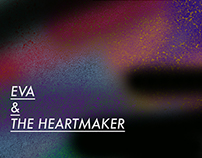 Eva & the Heartmaker